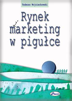 Rynek i marketing w pigułce - ebook/pdf