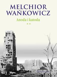 Anoda i katoda. Tom II - ebook/epub