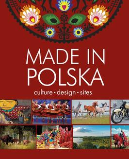 Made in Polska. Culture - design - sites - ebook/pdf