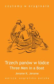 Three Men in a Boat / Trzech panów w łódce - ebook/epub