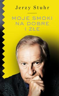 Moje smoki na dobre i na złe - ebook/epub