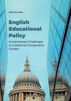 English Educational Policy. Contemporary Challenges in a Historical-Comparative Context - ebook/pdf