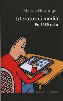 Literatura i media po 1989 roku - ebook/pdf
