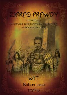 Ziarno prawdy. Tom IV. Wit - ebook/epub