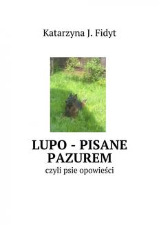 Lupo - pisane pazurem - ebook/epub