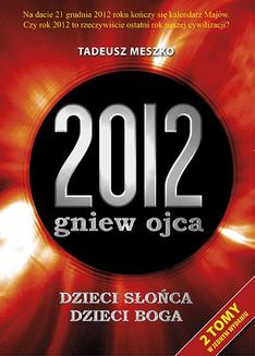 2012: gniew ojca. Tom 1 i 2 - ebook/epub