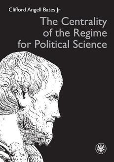 The Centrality of the Regime for Political Science - ebook/pdf