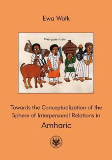 Towards the Conceptualization of the Sphere of Interpersonal Relations in Amharic - ebook/pdf