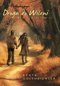 Lista Olafa II. Droga do Wileni - ebook/epub