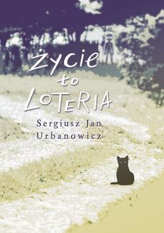 Życie to loteria - ebook/epub