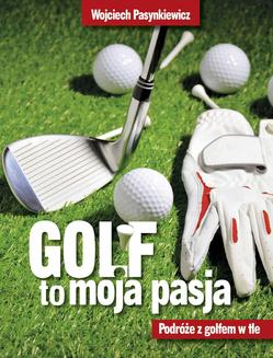 Golf moja pasja - ebook/epub