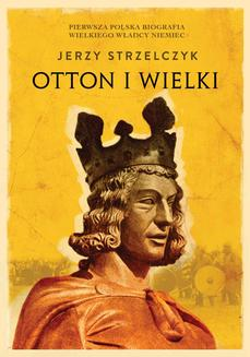 Otton I Wielki - ebook/epub