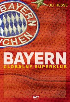 Bayern. Globalny superklub - ebook/epub