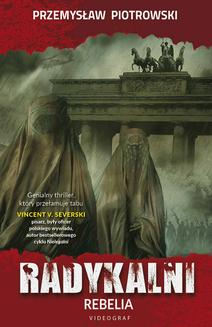 Radykalni. Rebelia - ebook/epub