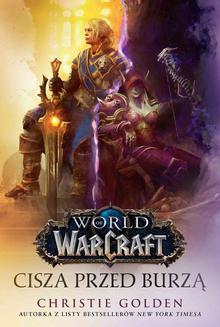 World of Warcraft: Cisza przed burzą - ebook/epub