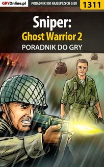 Sniper: Ghost Warrior 2 - poradnik do gry - ebook/pdf