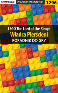 LEGO The Lord of the Rings: Władca Pierścieni - poradnik do gry - ebook/pdf