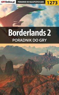 Borderlands 2 - poradnik do gry - ebook/pdf