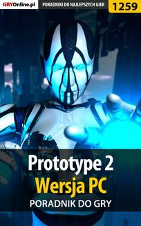 Prototype 2 - PC - poradnik do gry - ebook/pdf