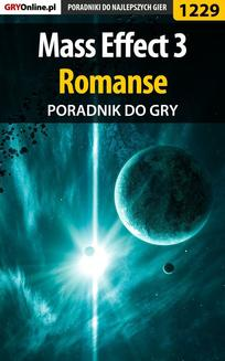 Mass Effect 3 - romanse - poradnik do gry - ebook/pdf