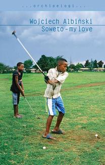 Soweto - my love - ebook/epub