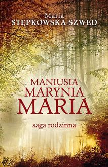 Maniusia Marynia Maria - ebook/epub