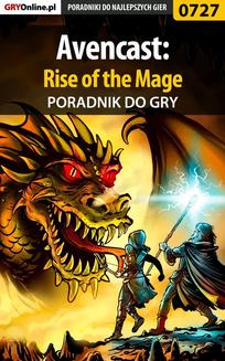 Avencast: Rise of the Mage - poradnik do gry - ebook/pdf