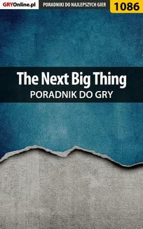 The Next Big Thing - poradnik do gry - ebook/pdf