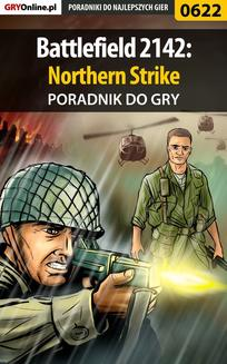 Battlefield 2142: Northern Strike - poradnik do gry - ebook/pdf