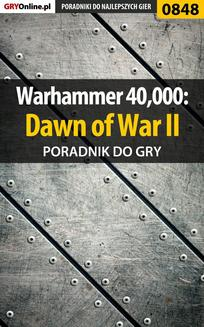 Warhammer 40,000: Dawn of War II - poradnik do gry - ebook/pdf