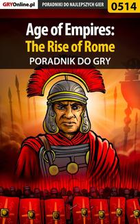 Age of Empires: The Rise of Rome - poradnik do gry - ebook/pdf