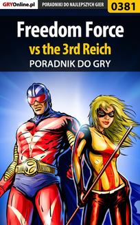 Freedom Force vs the 3rd Reich - poradnik do gry - ebook/pdf
