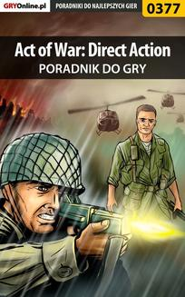 Act of War: Direct Action - poradnik do gry - ebook/pdf