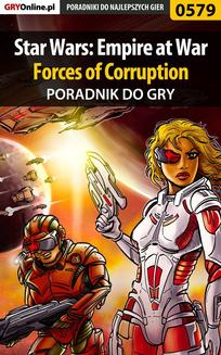 Star Wars: Empire at War - Forces of Corruption - poradnik do gry - ebook/pdf