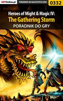 Heroes of Might  Magic IV: The Gathering Storm - poradnik do gry - ebook/pdf