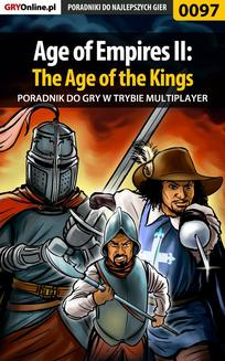 Age of Empires II: The Age of the Kings - Multiplayer - poradnik do gry - ebook/pdf