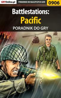 Battlestations: Pacific - poradnik do gry - ebook/pdf