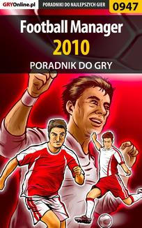 Football Manager 2010 - poradnik do gry - ebook/pdf