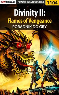 Divinity II: Flames of Vengeance - poradnik do gry - ebook/pdf