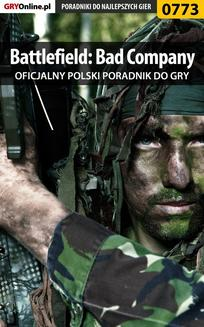 Battlefield: Bad Company -  poradnik do gry - ebook/pdf