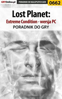 Lost Planet: Extreme Condition - PC - poradnik do gry - ebook/pdf