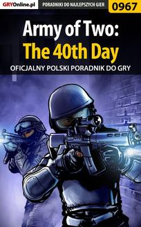 Army of Two: The 40th Day -  poradnik do gry - ebook/pdf