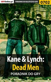 Kane  Lynch: Dead Men - poradnik do gry - ebook/pdf