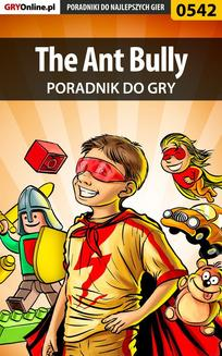The Ant Bully - poradnik do gry - ebook/pdf
