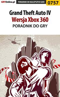Grand Theft Auto IV - Xbox 360 - poradnik do gry - ebook/pdf