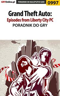 Grand Theft Auto: Episodes from Liberty City - PC - poradnik do gry - ebook/pdf