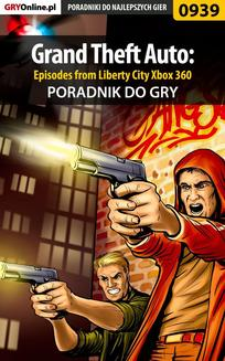 Grand Theft Auto: Episodes from Liberty City - Xbox 360 - poradnik do gry - ebook/pdf
