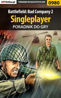 Battlefield: Bad Company 2 - singleplayer - poradnik do gry - ebook/pdf