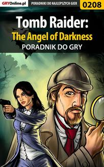 Tomb Raider: The Angel of Darkness - poradnik do gry - ebook/pdf