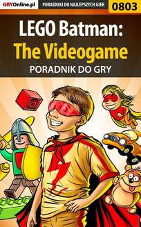 LEGO Batman: The Videogame - poradnik do gry - ebook/pdf